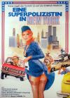Filmplakat Superpolizistin in New York, Eine