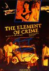 Filmplakat Element of Crime, The