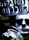 Filmplakat Straight Shooter