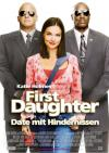 Filmplakat First Daughter - Date mit Hindernissen