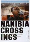 Filmplakat Namibia Crossings