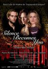 Filmplakat Silence Becomes You