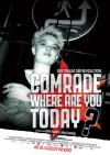 Filmplakat Comrade, where are you today? - Der Traum der Revolution
