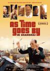 Filmplakat As Time Goes by in Shanghai