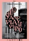 Filmplakat Shut Up and Play the Piano