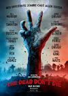 Filmplakat Dead Don't Die, The